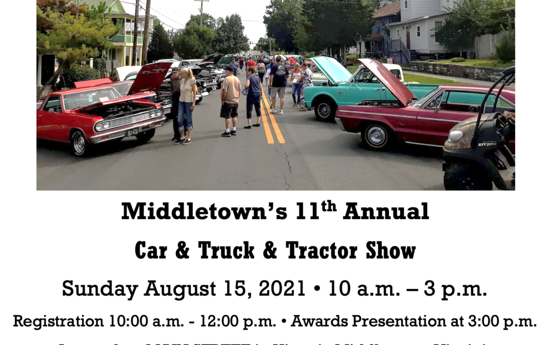 Middletown's 11th Annual Car & Truck & Tractor Show
